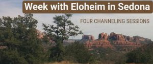 Week with Eloheim in Sedona, AZ
