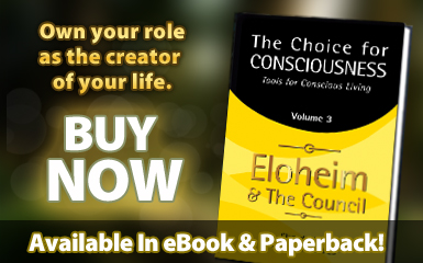 Choice for Consciousness, Tools for Conscious Living, Vol. 3