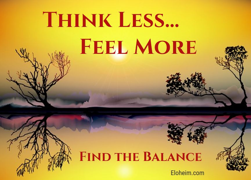 think-less-feel-more
